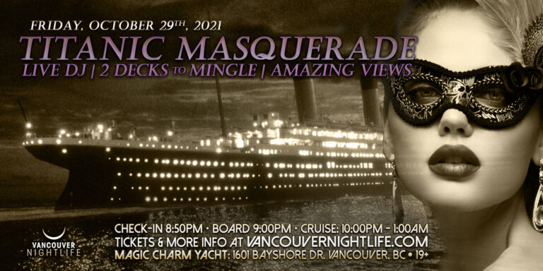 Pier Pressure Titanic Masquerade - Vancouver Halloween Yacht Party